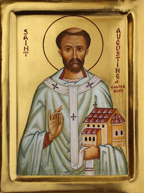 Of St Augustine Augustine Archbishop Of Canterbury 605 For All The Saints