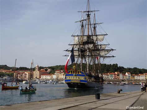 bateau hermione a port vendres le blog de clementine port vendres 66 l hermione