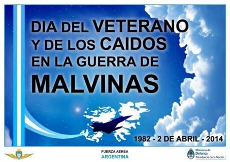 imagenes de feliz dia de los veteranos 2 de abril los verdaderos h 233 roes no se olvidan frases