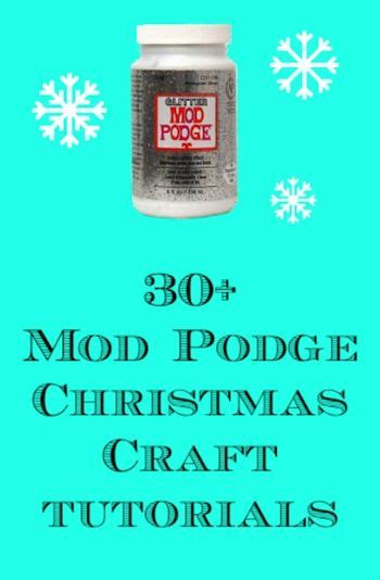 30 mod podge christmas crafts put together look at and