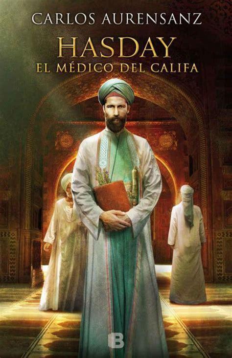 la hora del califa banu qasi la hora del califa aurensanz carlos sinopsis del libro rese 241 as criticas