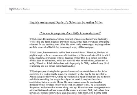 Analysis Of Willy Loman Essay by Of A Salesman Willy Loman Analysis A Level
