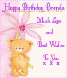 happy birthday brenda much love and best wishes to you
