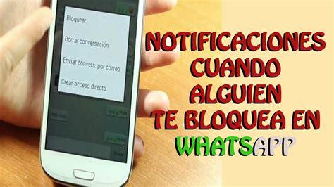 imagenes whatsapp no se ven recibe notificaciones cuando alguien te bloquea en