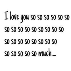 I Love U So Much Quotes by I Love You So So So So So So So Much Pictures Photos And
