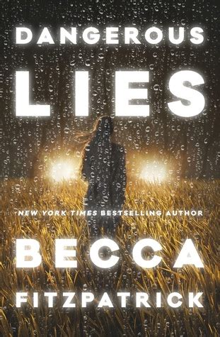 risky lies loving lies series volume 1 books dangerous lies by becca fitzpatrick reviews discussion