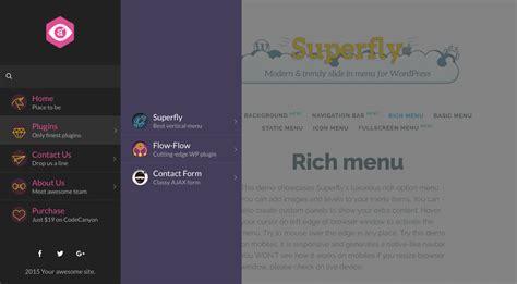 wordpress themes free vertical menu superfly responsive wordpress menu plugin by looks