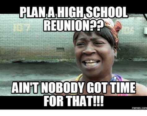 High School Reunion Meme - 25 best memes about high school reunion meme high