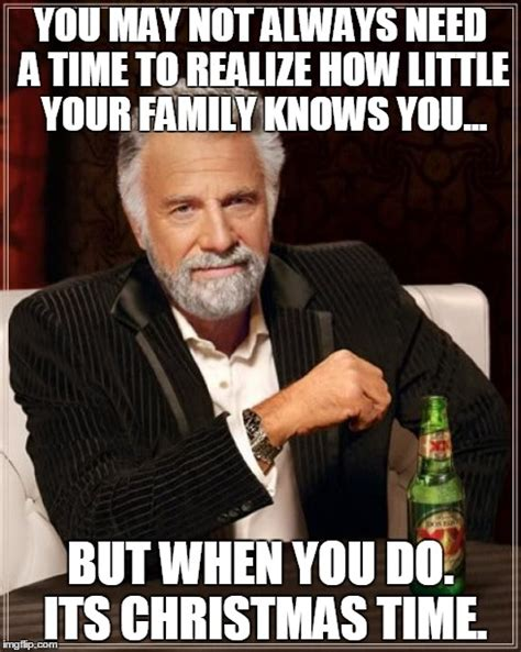 Meme Creator Most Interesting Man - the most interesting man in the world meme imgflip