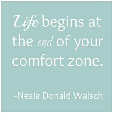quotes about comfort zone quotes change uncomfortable growing quotesgram