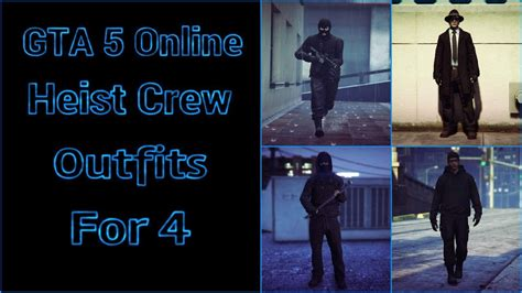 tutorial online heists gta 5 online heist crew outfits tutorial youtube