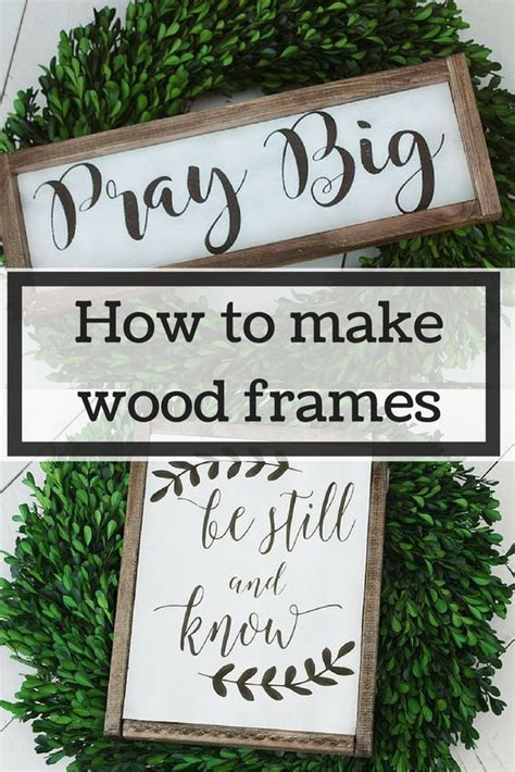 how to make home decor signs decor hacks how to make wood frames the easy way