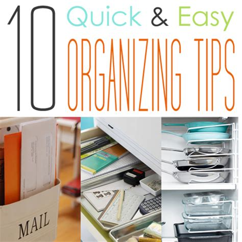 organizational tips 10 quick easy organizing tips the cottage market