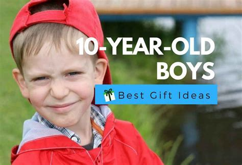 12 Best Gifts For 10 Year Old Boys   Educational, Fun