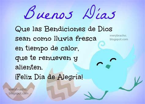 imagenes de saludos cristianos de buenos dias buenos d 237 as bendiciones de dios para ti entre poemas y