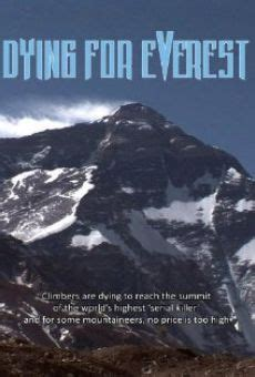 film everest italiano dying for everest 2007 film in italiano