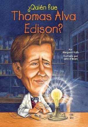 libro thomas edison national geographic quien fue thomas alva edison frith margaret 9780448458564