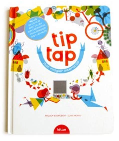 tip tap went the tip tap le livre sur ordinateur macternelle fr