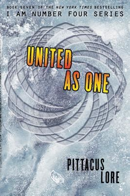 Novel The Of Seven Pittacus Lore united as one lorien legacies 7 by pittacus lore