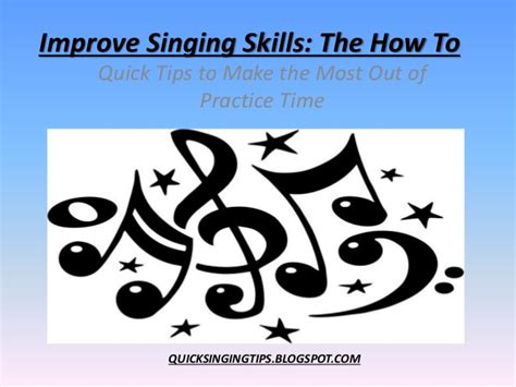 improve singing skills now the how to mini guide