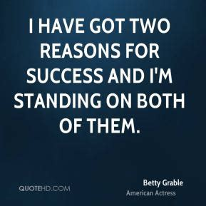 Ive Got To Start Betty by Betty Grable Quotes Quotehd
