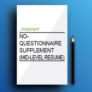 supplement questionnaire no questionnaire supplement mid level resume the essay