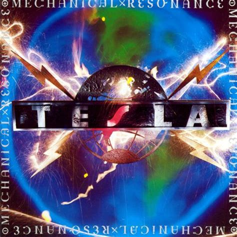 Tesla Albums Tesla Announce Album Mechanical Resonance Live To Be