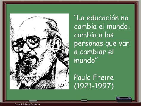 las escuelas que cambian la educaci 243 n no cambia el mundo cambia a las personas que van a cambiar el mundo la web del