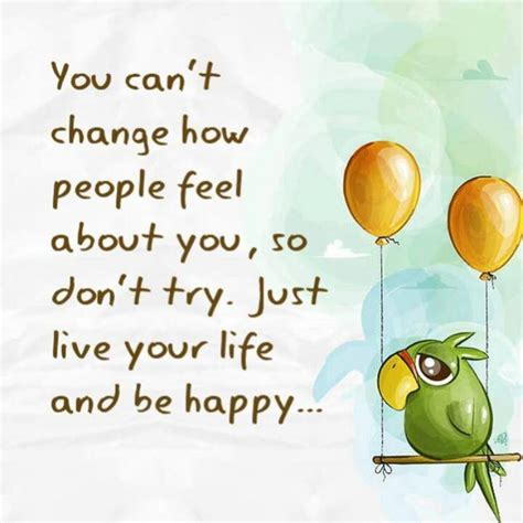 change  people feel    dont   picture quotes