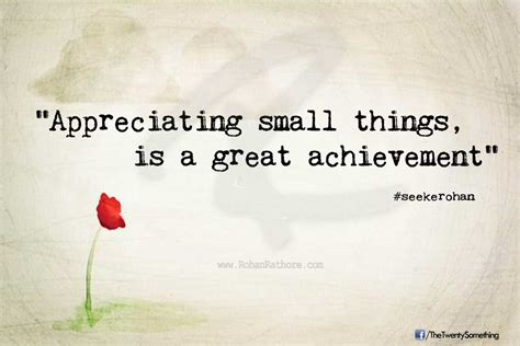 Small Quotes Quotes About The Things Quotesgram