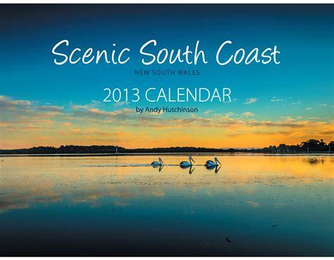 Coast Journal Calendar Scenic South Coast Nsw Calendar 2013 By Andyhutchinson On