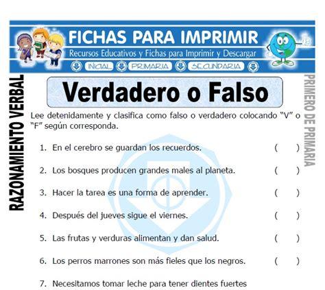 preguntas con verdadero o falso verdadero o falso para primero de primaria fichas para