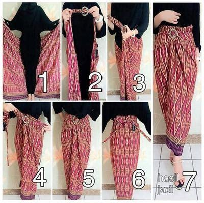 tutorial kreasi kain batik d jadiin rok praktis ini 4 macam gaya dan tutorial rok lilit kurang