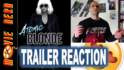 james mcavoy john goodman atomic blonde trailer reaction charlize theron sophia