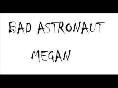 bad astronaut megan bad astronaut megan popes cover