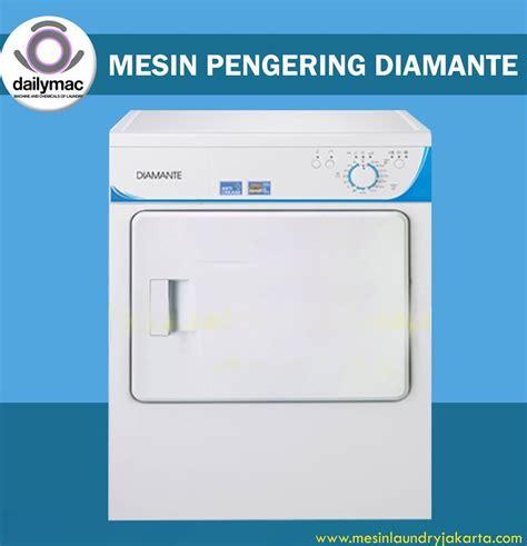 Mesin Cuci Dan Pengering Laundry mesin pengering diamante jual mesin pengering