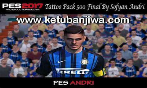tattoo pack pes 2017 pes 2017 tattoo pack 500 final by sofyan andri