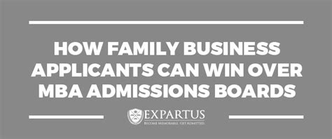 Mba Admit Chances by How Family Business Applicants Can Win Mba Admissions