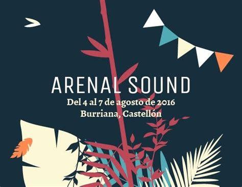 comprar entradas arenal 10 pasos para comprar tu entrada arenal sound 2016