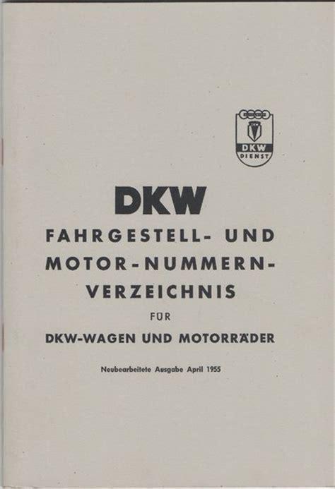 Nsu Motorrad Motornummer by Dkw Fahrgestell Und Motornummern Verzeichnis Oldtimer