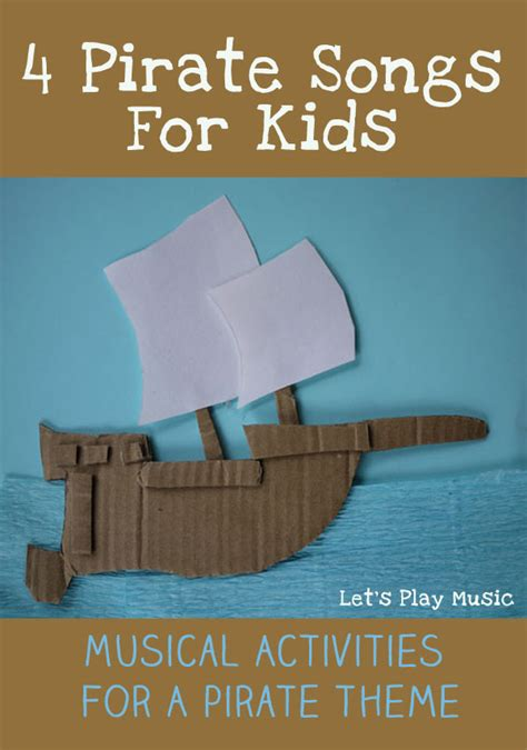 toy boat lyrics 4 pirate songs for kids let s play music