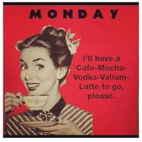 This Mondays Picks by 25 Best Ideas About Monday Morning Humor On 5