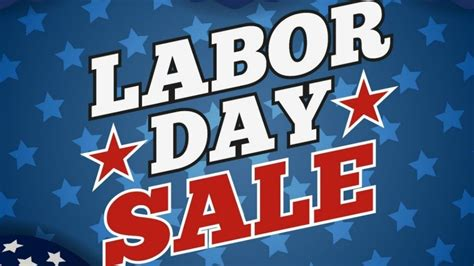 day sale deals of the week labor day sales you can t miss one