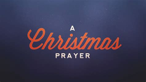 a christmas prayer youtube