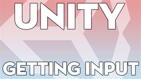 unity tutorial input unity tutorials beginner 02 detecting input