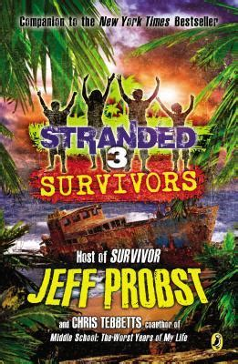 a survivor s guilt books survivors by jeff probst reviews discussion bookclubs