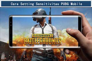 settingan sensitivitas pubg mobile android terbaru
