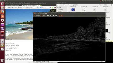 tutorial python in ubuntu opencv programming with python on linux ubuntu tutorial 7