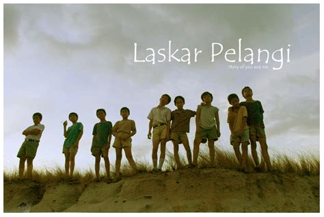 quotes film laskar pelangi kata kata favorit film laskar pelangi risal blog
