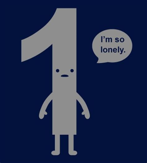 three one is the loneliest number one is the loneliest number david kravinchuk linkedin